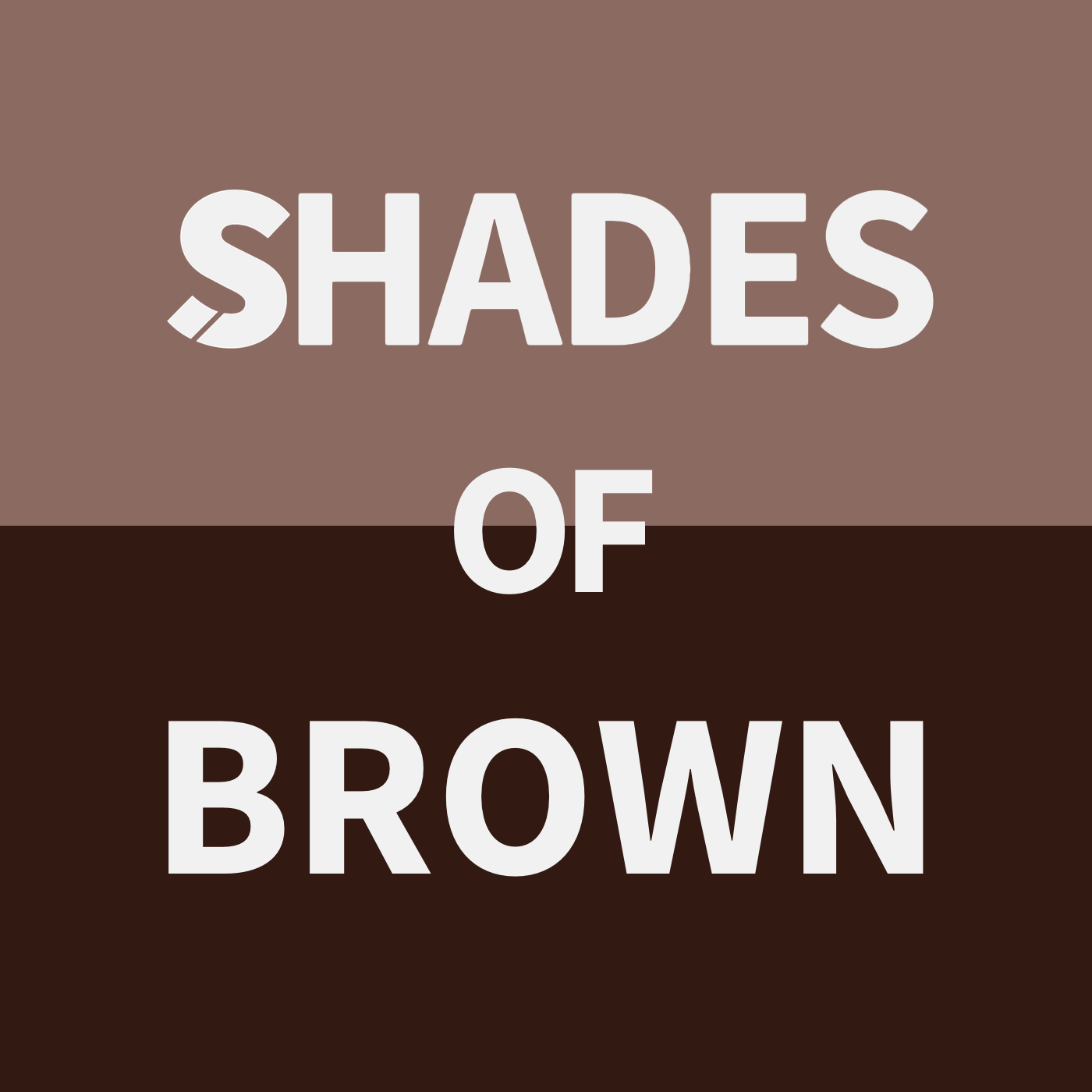 Shades Of Brown